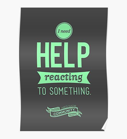 I Need Help Poster