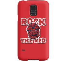 Rock the Red! Literally! Samsung Galaxy Case/Skin