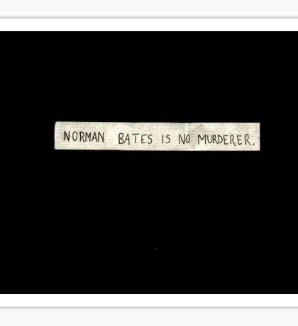 NORMAN BATES IS NO MURDERER (BLACK VERSION) Sticker