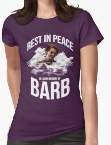 Rest in peace Barb Womens Fitted T-Shirt