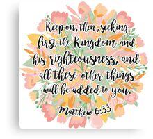 Matthew 6:33 Canvas Print