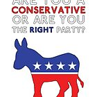 Conservative or Right? by ohsotorix3