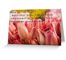 The Qualities of Friendship Greeting Card
