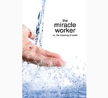 Miracle Worker Unisex T-Shirt