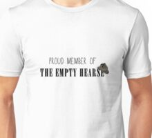 "Member of ""The Empty Hearse"" Unisex T-Shirt"