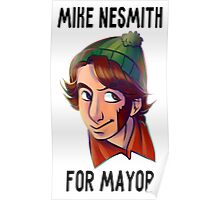 mike for mayor Poster