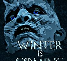 White Walkers are coming ( GOT ) by RedLemon
