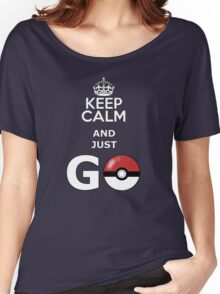 keep calm and just go Women's Relaxed Fit T-Shirt