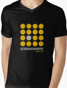 Philip K. Dick Quote  - GODISNOWHERE - double meaning Mens V-Neck T-Shirt