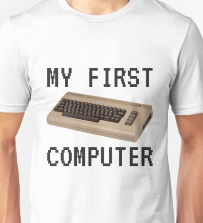 My First Computer - Commodore 64 Unisex T-Shirt