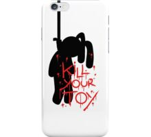 Kill Your Toy Again! iPhone Case/Skin