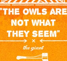 Twin Peaks - The Owls Are Not What They Seem Sticker