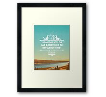 Twin Peaks - Some Day My Log Has Something To Say About This Framed Print