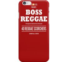 BOSS REGGAE: Original Jamaican Sound iPhone Case/Skin
