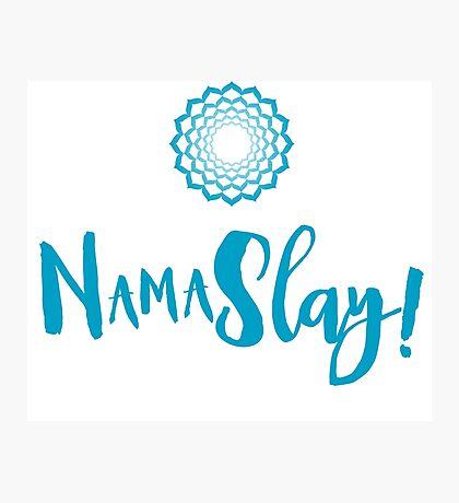 Namaslay funny Namaste Spiritual Humour Photographic Print