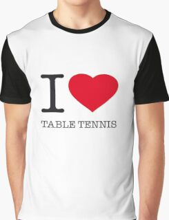 I ♥ TABLE TENNIS Graphic T-Shirt