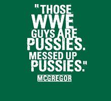 Conor McGregor - Pussies Unisex T-Shirt