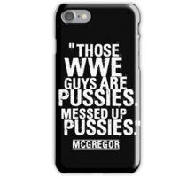 Conor McGregor - Pussies iPhone Case/Skin