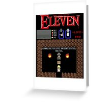 The Legend Of Eleven Greeting Card