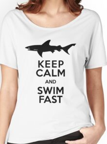 Shark! Keep Calm and Swim Fast Women's Relaxed Fit T-Shirt