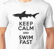 Shark! Keep Calm and Swim Fast Unisex T-Shirt