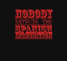 Spanish Inquisition Unisex T-Shirt