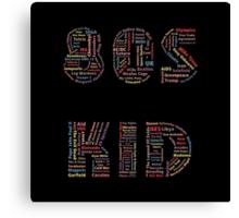 80s Kid Canvas Print