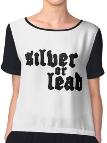 Narcos: Silver or Lead Chiffon Top
