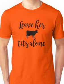 Vegan - Leave her tits alone Unisex T-Shirt