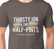 Thirsty Jon & The Half-Pints Unisex T-Shirt