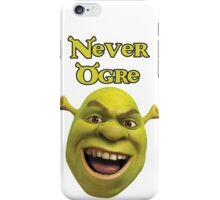 Shrek T-Shirt - It's Never Ogre iPhone Case/Skin