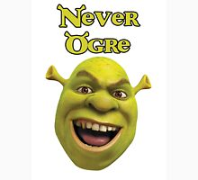 Shrek T-Shirt - It's Never Ogre Unisex T-Shirt