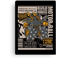 Build Your Boss - Motorball Canvas Print