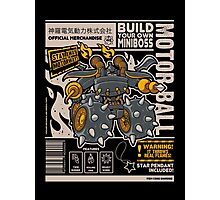 Build Your Boss - Motorball Photographic Print
