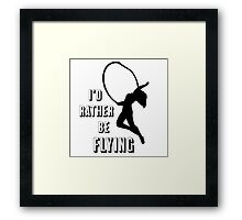I'd Rather Be Flying, aerial dance design, Black and White Framed Print