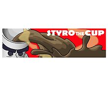 STYRO THE CUP - HOT TEMP by Mark Anthony Torelli