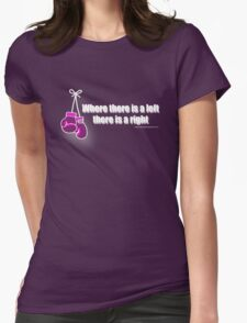 Where There is a left (light text) Womens Fitted T-Shirt