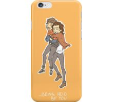 I feel like I'm getting used to ... being held by you iPhone Case/Skin