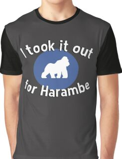 I took it out for Harambe Graphic T-Shirt