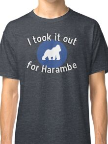 I took it out for Harambe Classic T-Shirt