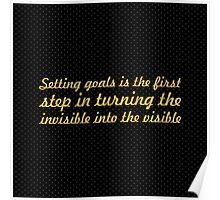 """Setting goals is the first... """"Tony Robbins"""" Inspirational Quote Poster"""