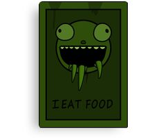 I Eat Food Canvas Print