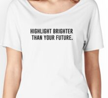HIGHLIGHT (2) Women's Relaxed Fit T-Shirt