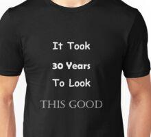 Big 30 Unisex T-Shirt
