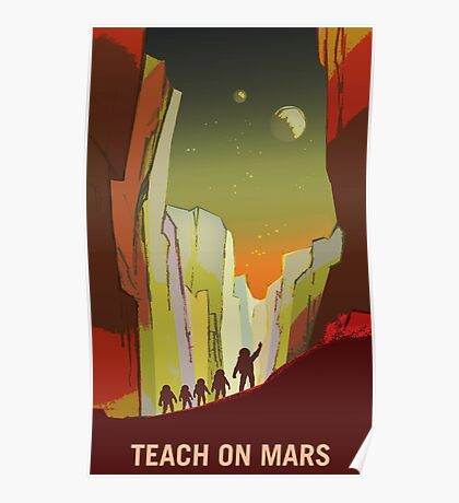 Nasa Mars Recruitment Poster - Teach on Mars Poster