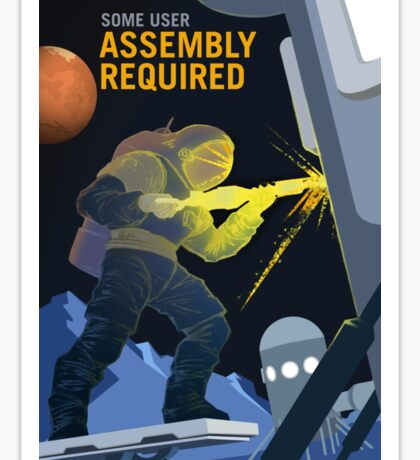 Nasa Mars Recruiting Poster - Some User Assembly Required Sticker
