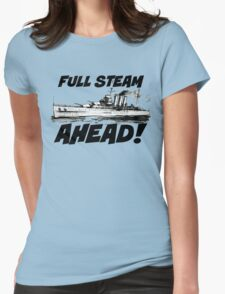 Full Steam Ahead Womens Fitted T-Shirt