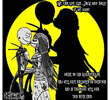 We can live Like Jack and Sally Photographic Print