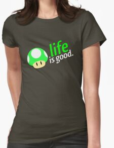 Life is Good Womens Fitted T-Shirt