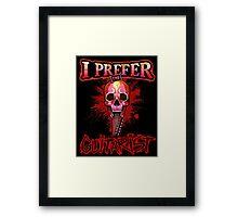 I prefer the guitarist! Framed Print